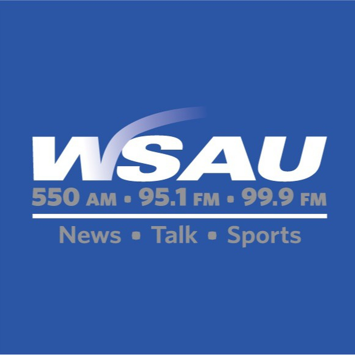 NEWS/TALK 550AM 95.1FM & 99.9FM 550 AM  95.1 FM Wausau, WI  99.9 FM Stevens Point, WI