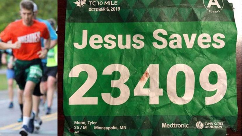 "Tyler Moon, 25, of Eden Prairie, Minn., was running a 10-mile race earlier this year, with a ""Jesus Saves"" bib when he experienced cardiac arrest, but right behind him was a registered nurse named Jesus, who helped save his life."