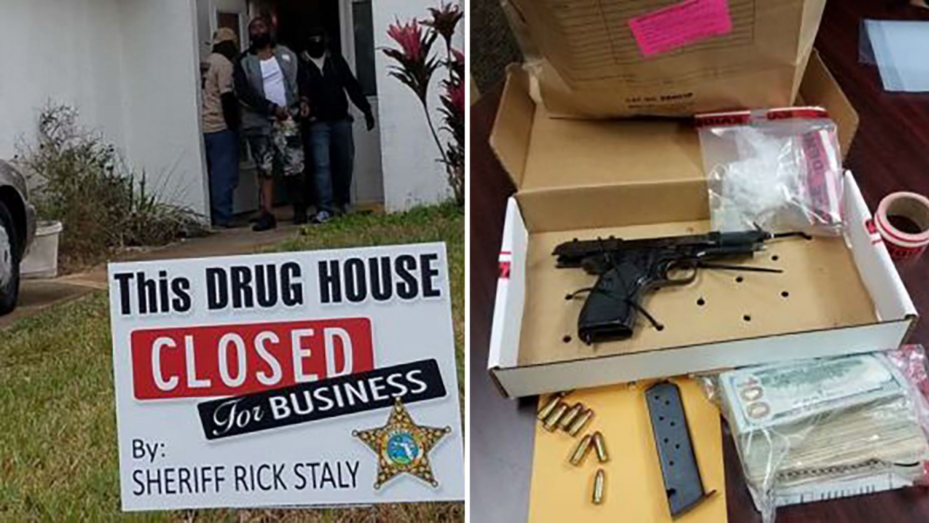 """A Florida sheriff planted a sign stating """"this drug house closed for business"""" in front of the home of a suspected dealer as he was taken into custody last week."""